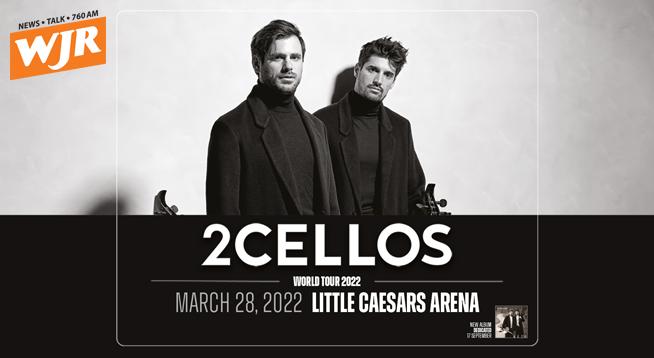2CELLOS ~ MARCH 28, 2022