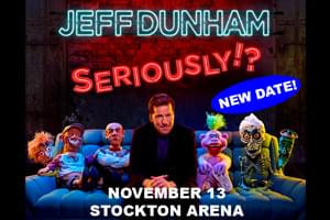 Jeff Dunham in Stockton rescheduled for November 13