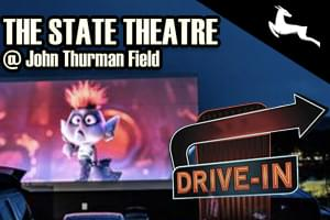 The State Theatre at John Thurman Field – Drive In