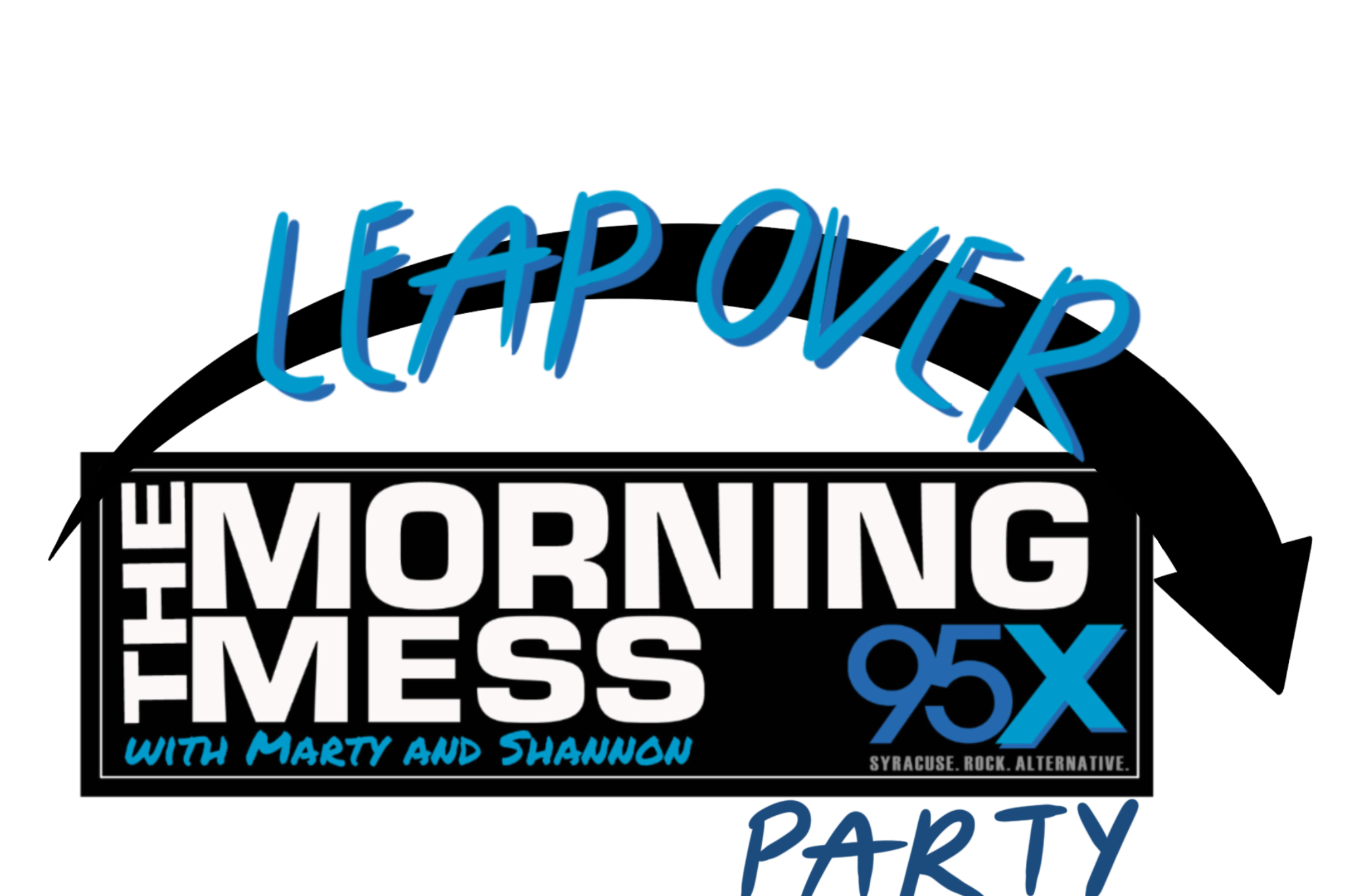 The Morning Mess   Leap Over Party
