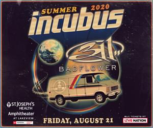 Incubus w/ 311 @ St. Joseph's Health Amphitheater CANCELLED | August 24th
