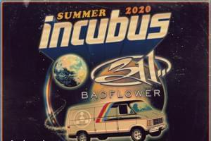 Incubus w/ 311 | August 21st