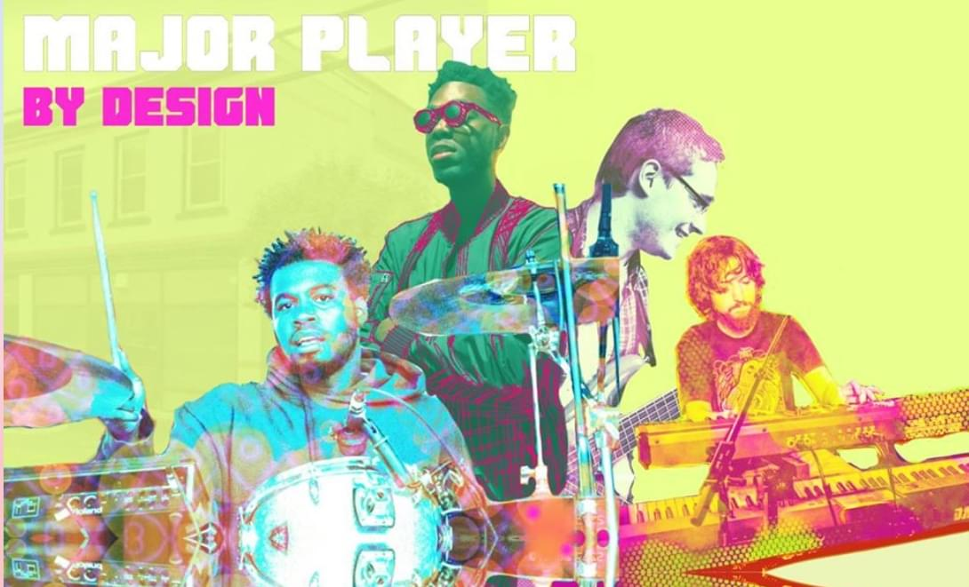 """95X Locals Only Spotlight: Major Player """"By Design"""""""