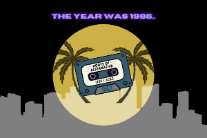 The year was 1986… | Roots of Alternative Podcast, Ep. 7
