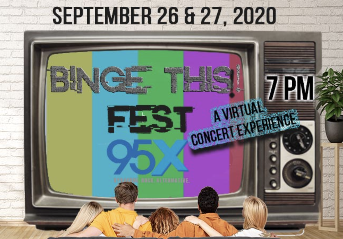 95X Binge This Fest: A Virtual Concert Experience