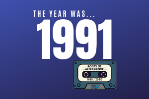 The year was 1991… | Roots of Alternative Podcast