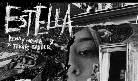"The Drop: Kennyhoopla x Travis Barker ""Estella"""