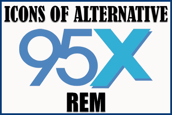 Icons of Alternative | REM