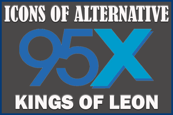 Icons of Alternative | Kings of Leon