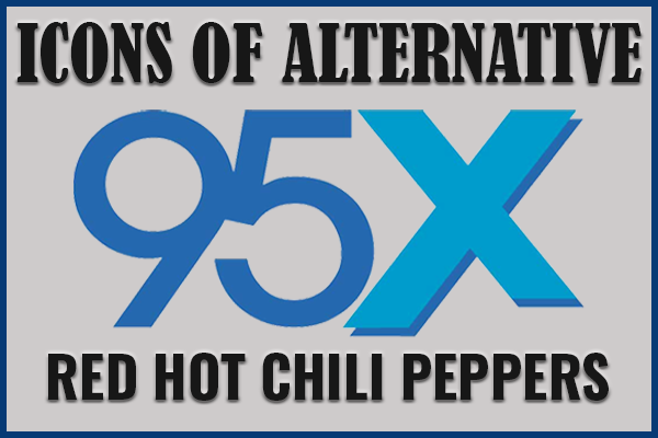 Icons of Alternative | Red Hot Chili Peppers