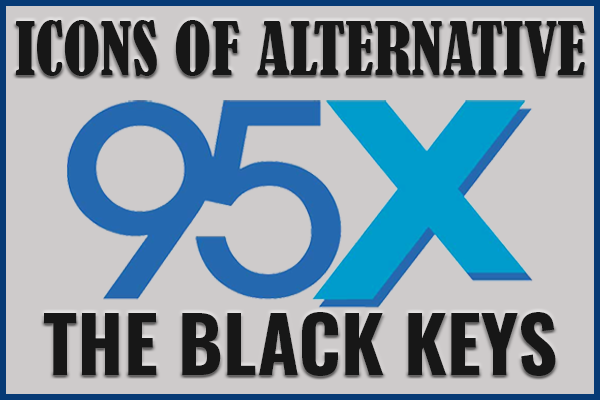 Icons of Alternative | The Black Keys