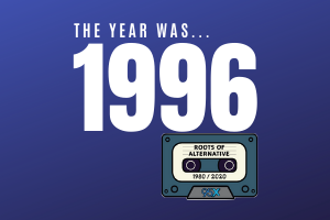 The year was 1996… | Roots of Alternative Podcast