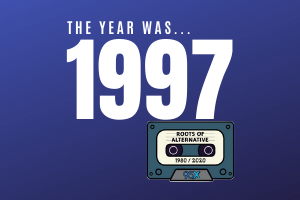 The year was 1997… | Roots of Alternative Podcast