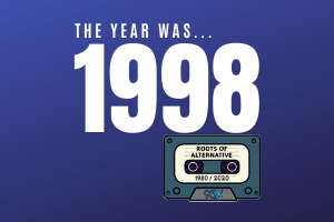 The year was 1998… | Roots of Alternative Podcast