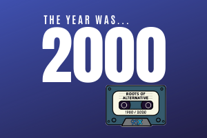 The year was 2000 | Roots of Alternative Podcast | Season 3 Premiere