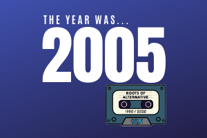 The year was 2005 | Roots of Alternative Podcast