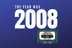 The year was 2008 | Roots of Alternative Podcast