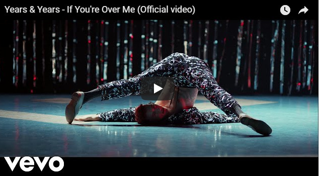 """Rick's Pick – Years and Years – """"If You're Over Me"""""""