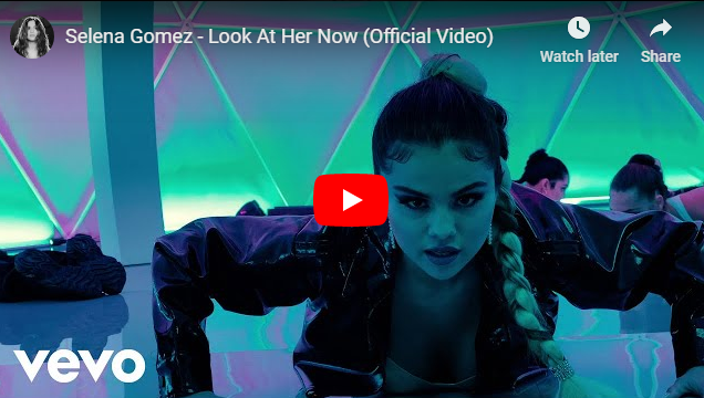 "Rick's Pick – Selena Gomez – ""Look At Her Now"""