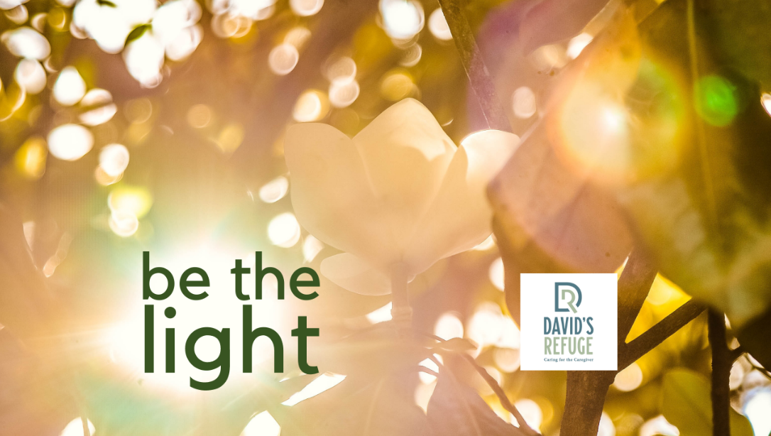 David's Refuge Be The Light   April 11th