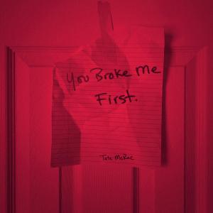 Rick's Pick – Tate McRae – You Broke Me First