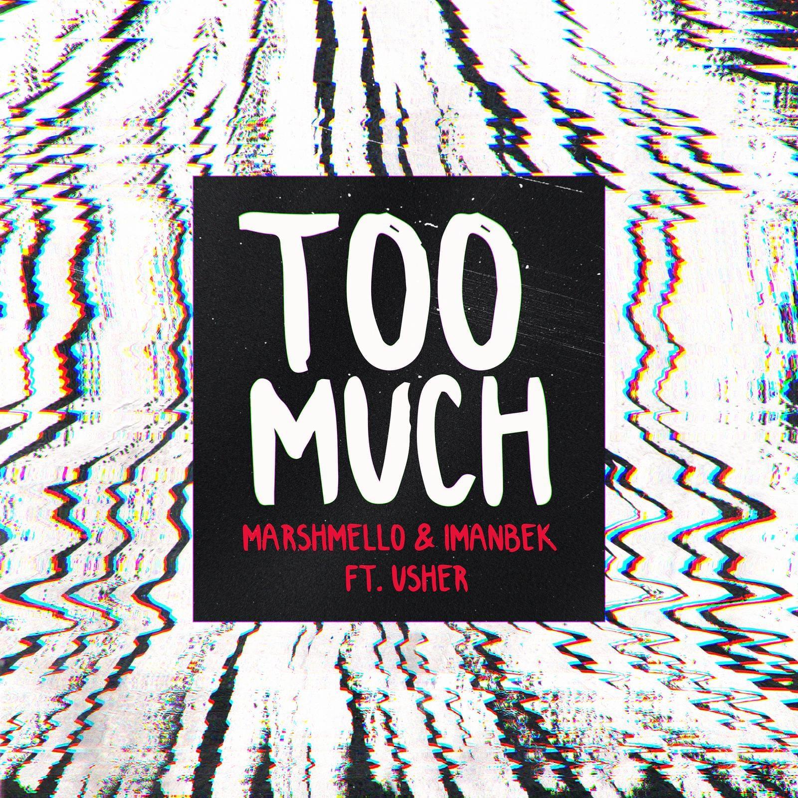 """Rick's Pick – Marshmello x Imanbek (Ft. Usher) – """"Too Much"""""""