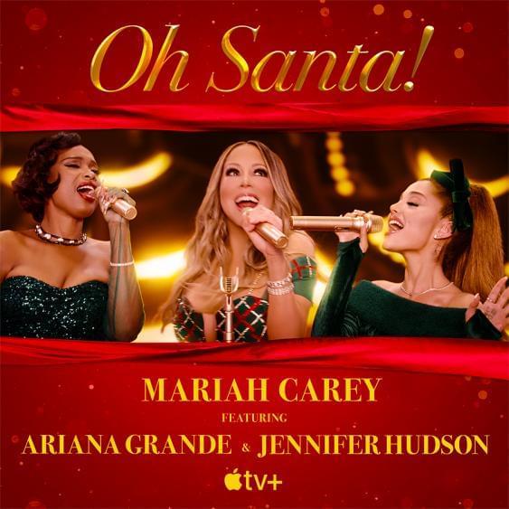 """Rick's Pick – Mariah Carey – """"Oh Santa!"""" ft. Ariana Grande, Jennifer Hudson"""