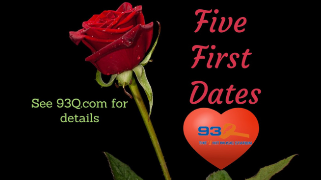93Q's Five First Dates!