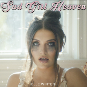"Rick's Pick – Elle Winter – ""Sad Girl Heaven"""