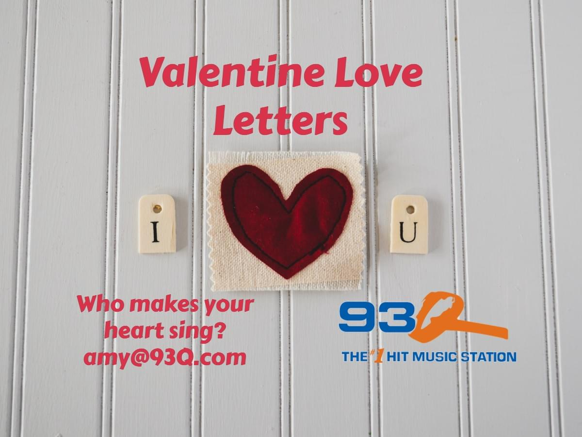 93Q Valentine Love Letters | CONTEST