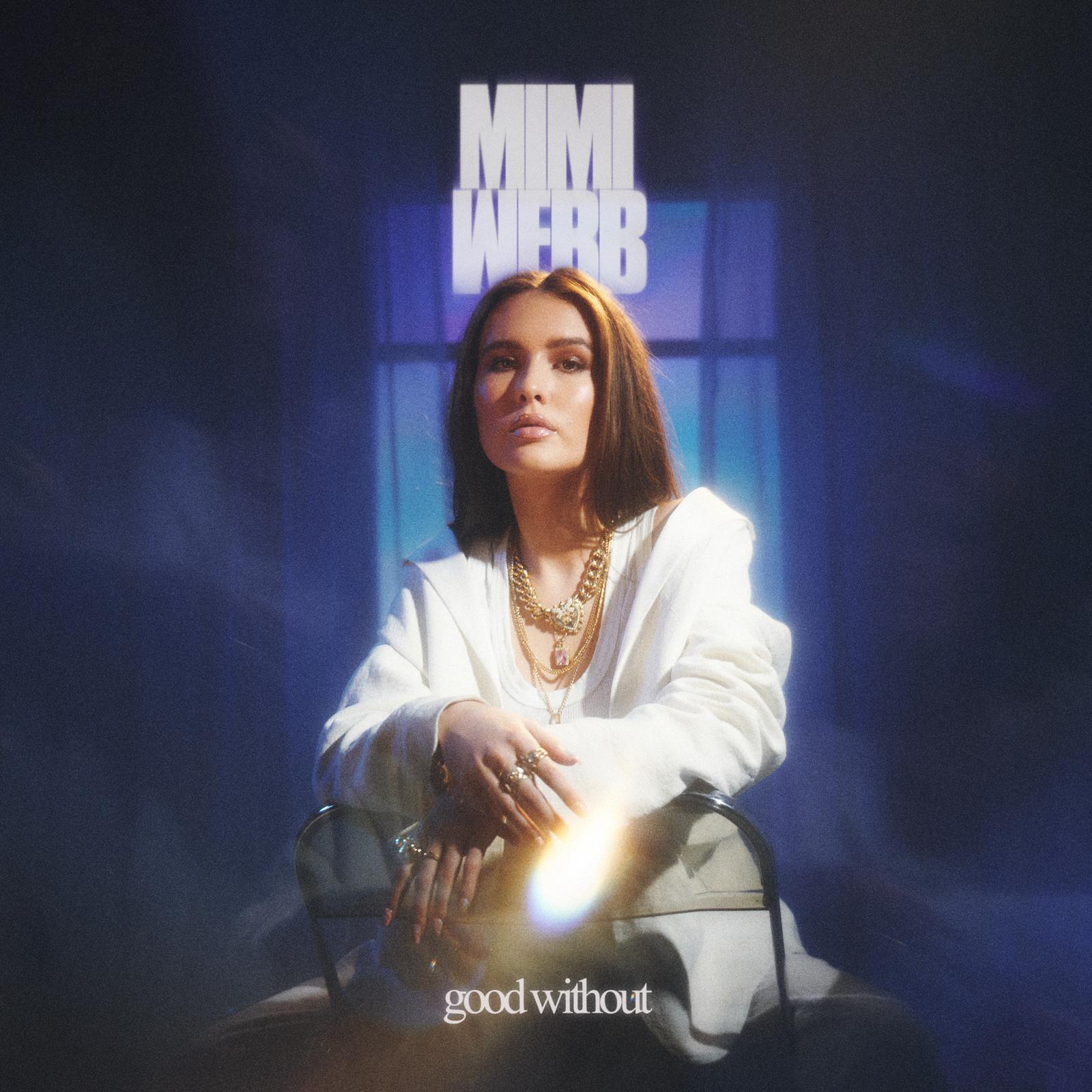 "Rick's Pick – Mimi Webb – ""Good Without"""