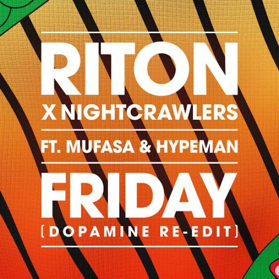 "Rick's Pick – Riton x Nightcrawlers – ""Friday"" ft. Mufasa & Hypeman"