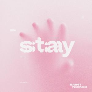 "Rick's Pick – Saint Nomad – ""Stay"""