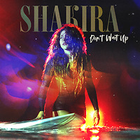 "Rick's Pick – Shakira – ""Don't Wait Up"""