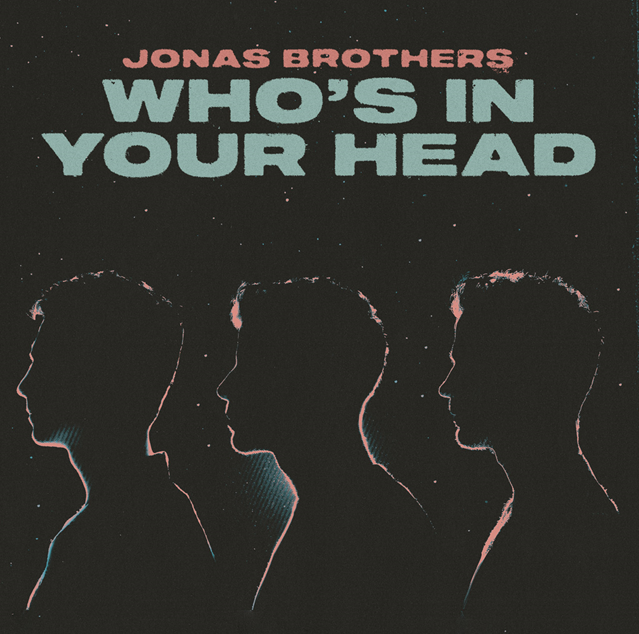 """Rick's Pick – Jonas Brothers – """"Who's In Your Head"""""""
