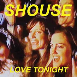 "Rick's Pick – SHOUSE – ""Love Tonight"""