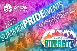 Houston LGBT+ Pride Celebration Summer Events