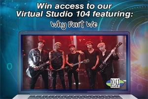 KRBE's Virtual Studio 104: Why Don't We