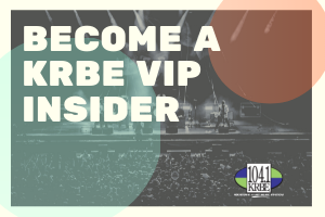Become A KRBE VIP Insider
