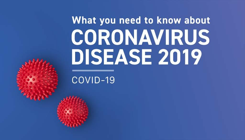 What You Need to Know about COVID-19; Local Updates & Resources
