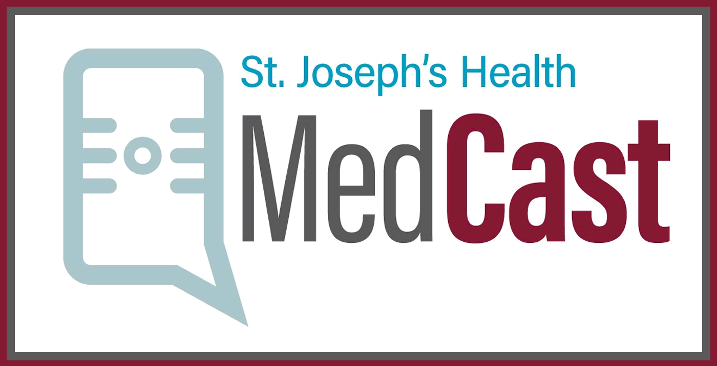 St. Joseph's Health MedCast