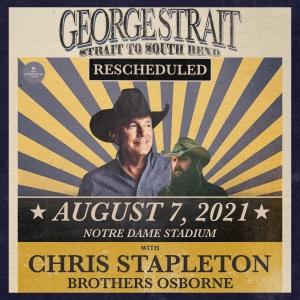 RESCHEDULED George Strait: Strait to South Bend