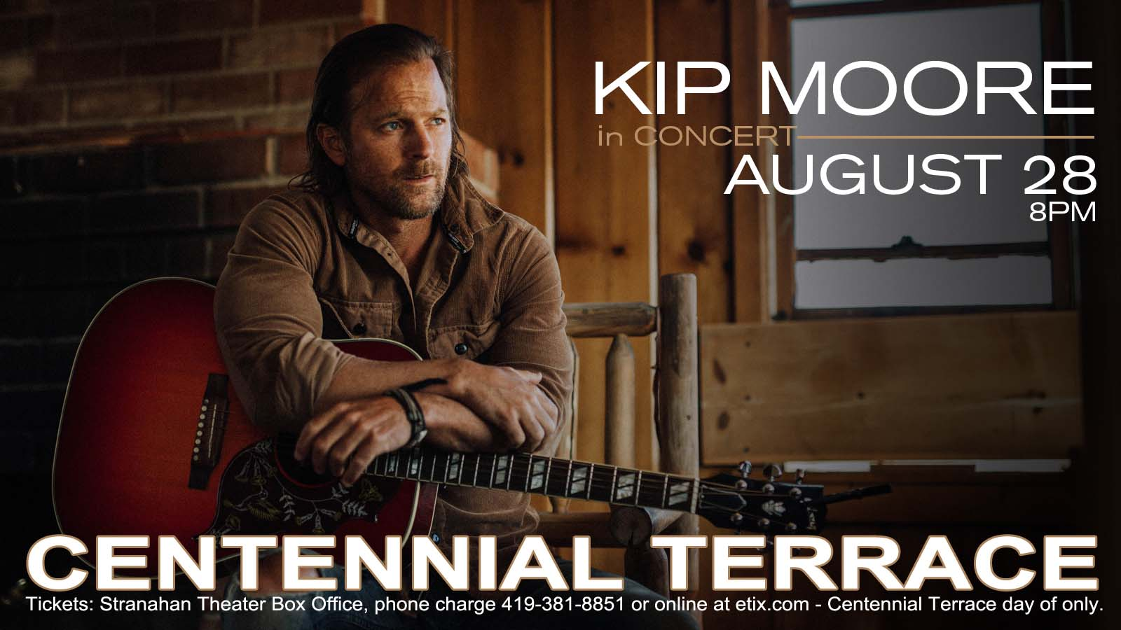 Kip Moore – Centennial Terrace – August 28th