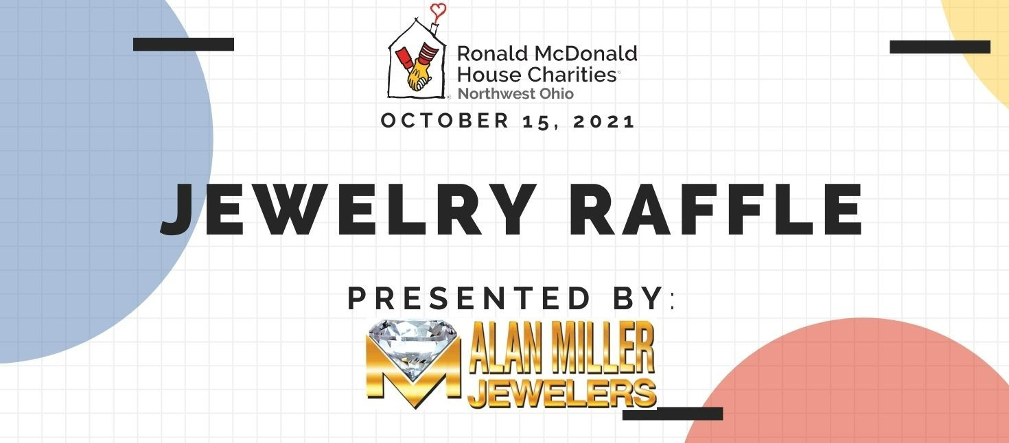 Reverse Raffle Presented By Alan Miller Jewelers for the Ronald McDonald House