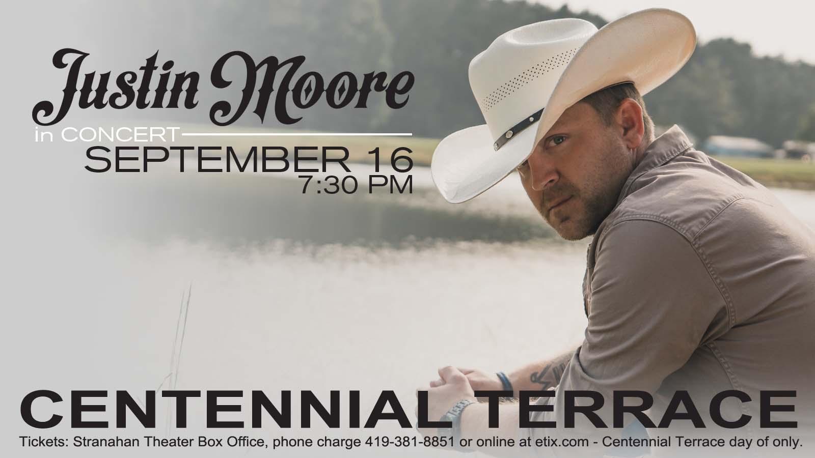 Justin Moore – Centennial Terrace – September 16th