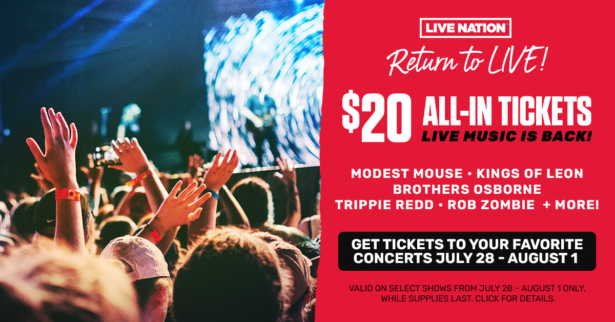 313 Presents and Live Nation Celebrate Return To Live!  $20 All-In Tickets!