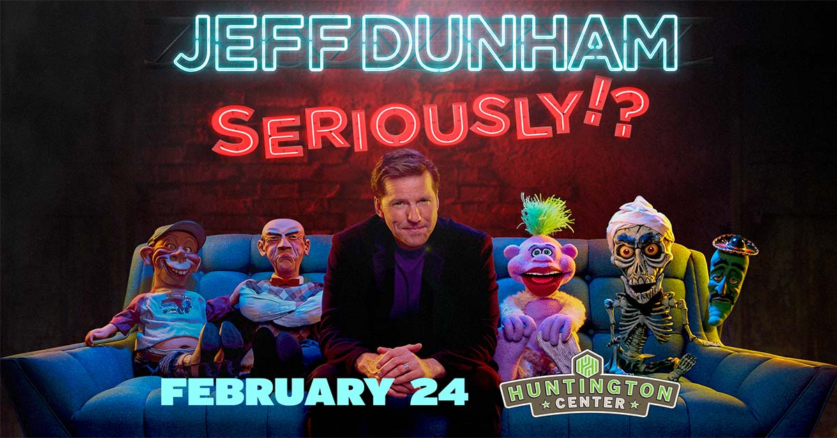 Jeff Dunham – Huntington Center February 24th