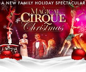 A Magical Cirque Christmas