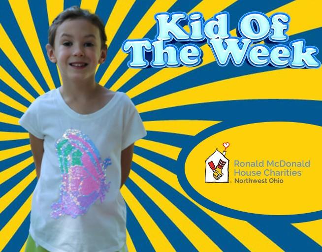 Kid Of The Week With Ronald McDonald House Charities of Northwest Ohio!