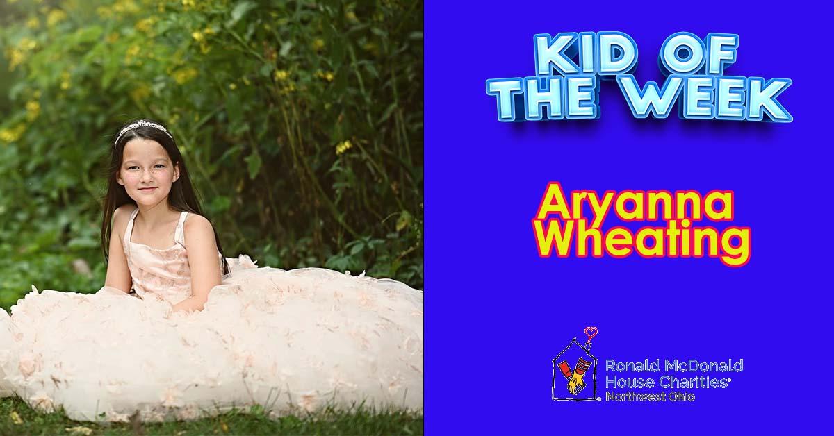 Kid Of The Week – Aryanna Wheating